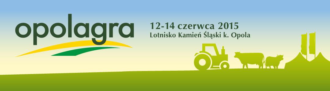 OPOLAGRA 2015!!! NAJWIĘKSZA IMPREZA WYSTAWIENNICZA W POŁUDNIOWEJ POLSCE!!!